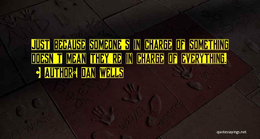 Dan Wells Quotes 2172441