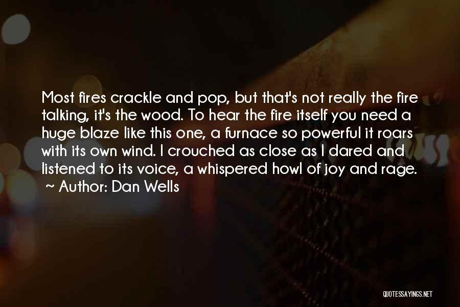 Dan Wells Quotes 2223652
