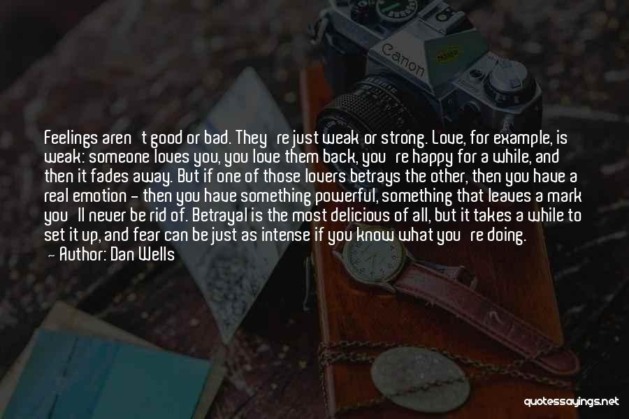 Dan Wells Quotes 283064