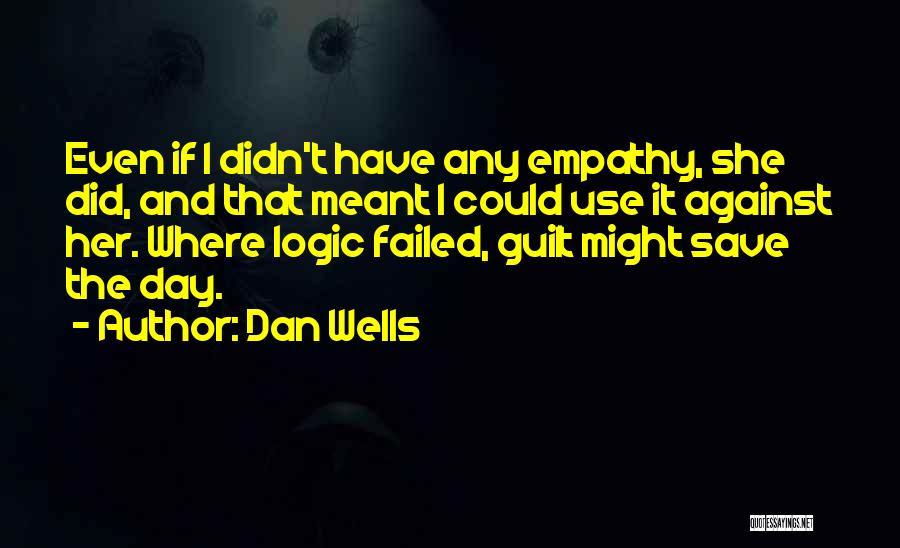 Dan Wells Quotes 336273