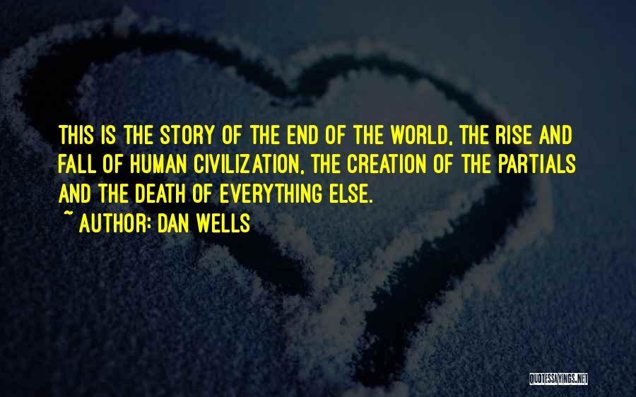 Dan Wells Quotes 357677