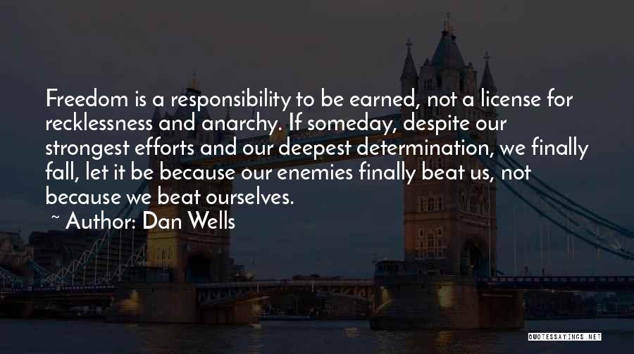 Dan Wells Quotes 366544