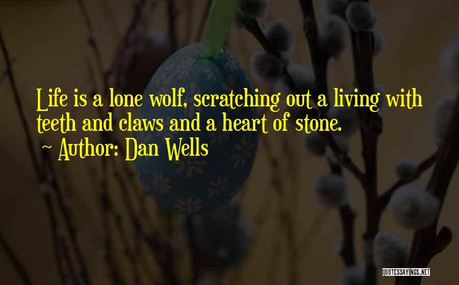 Dan Wells Quotes 499027