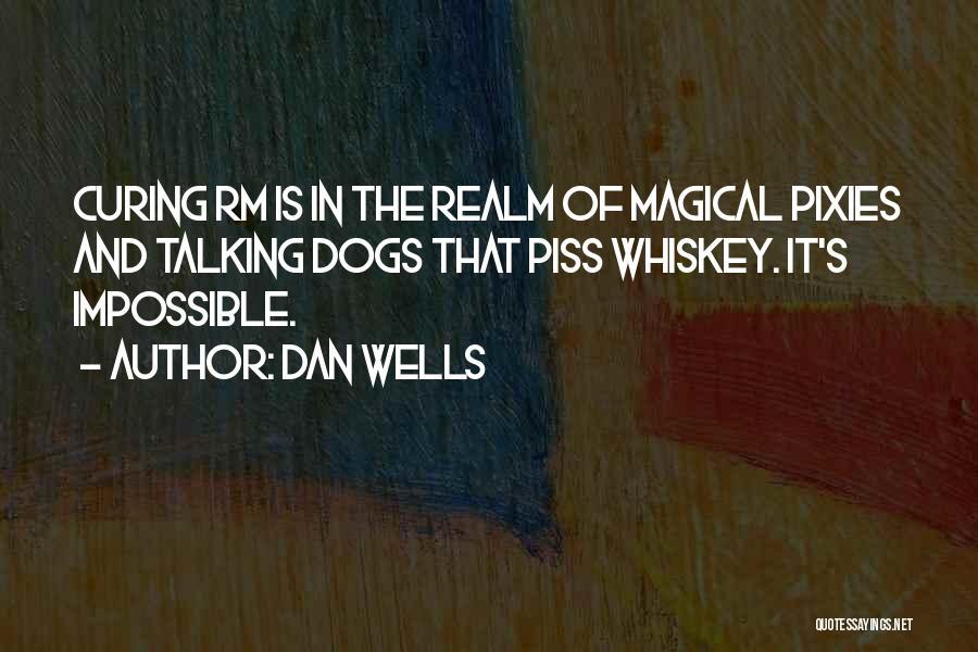 Dan Wells Quotes 652194