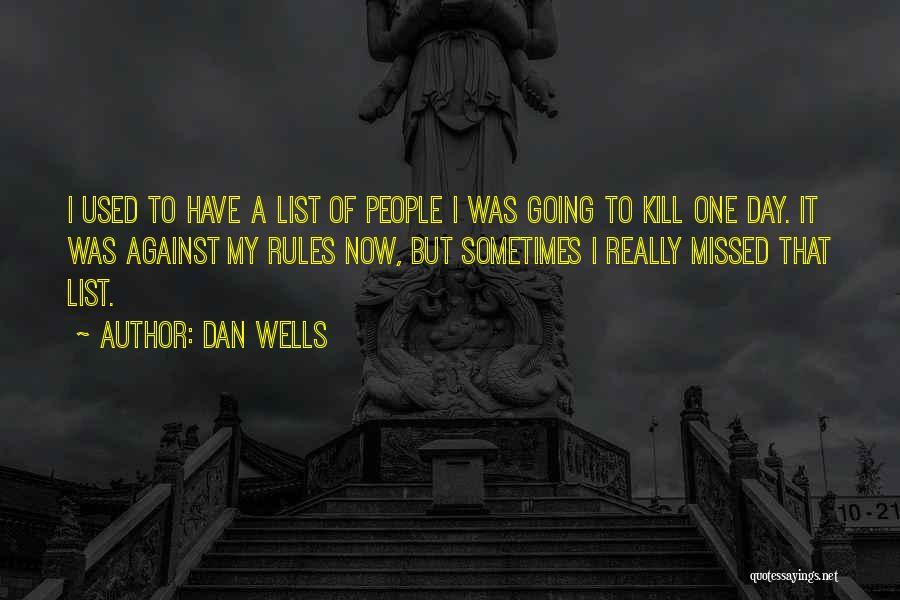 Dan Wells Quotes 681419