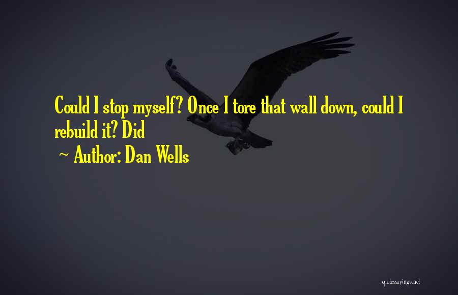 Dan Wells Quotes 726167