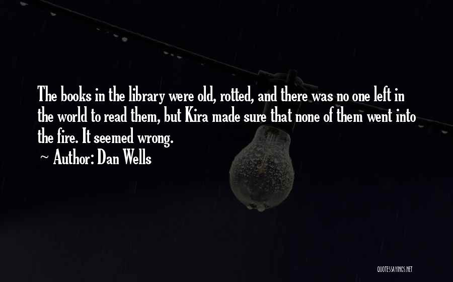 Dan Wells Quotes 886206