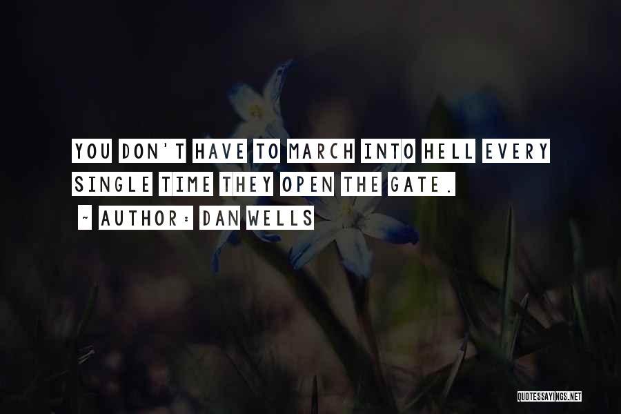 Dan Wells Quotes 984082