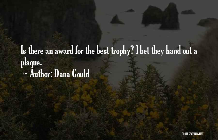 Dana Gould Quotes 1068945