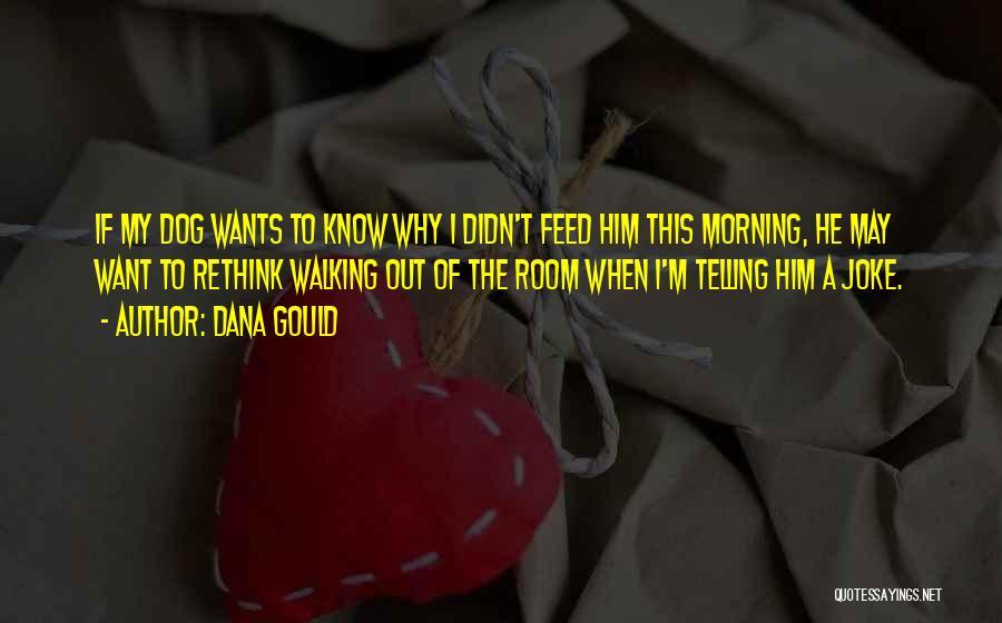 Dana Gould Quotes 1069084