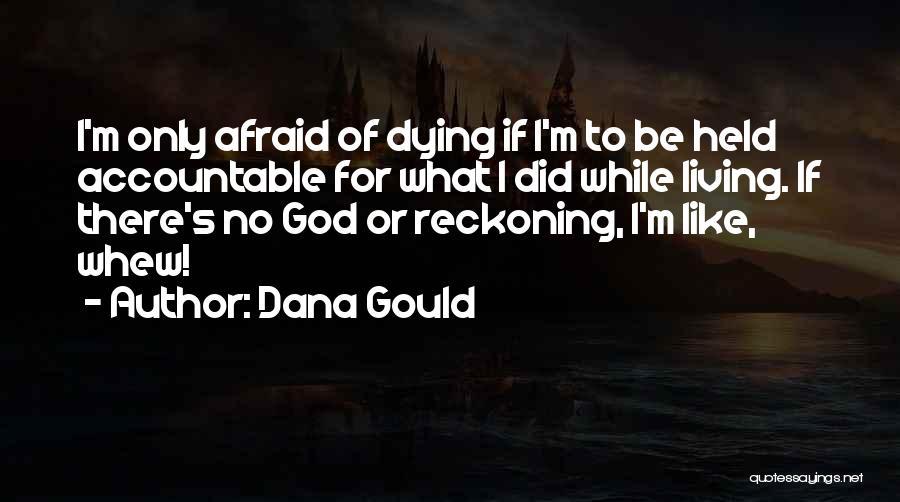 Dana Gould Quotes 1115449