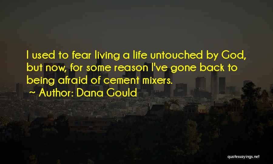 Dana Gould Quotes 1230224