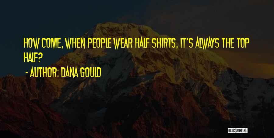 Dana Gould Quotes 1232362