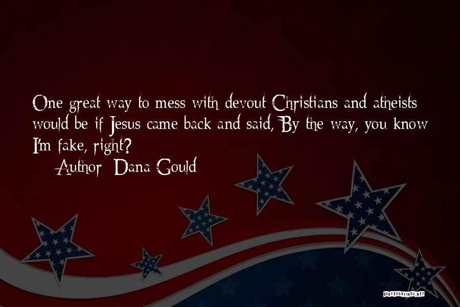 Dana Gould Quotes 1255079