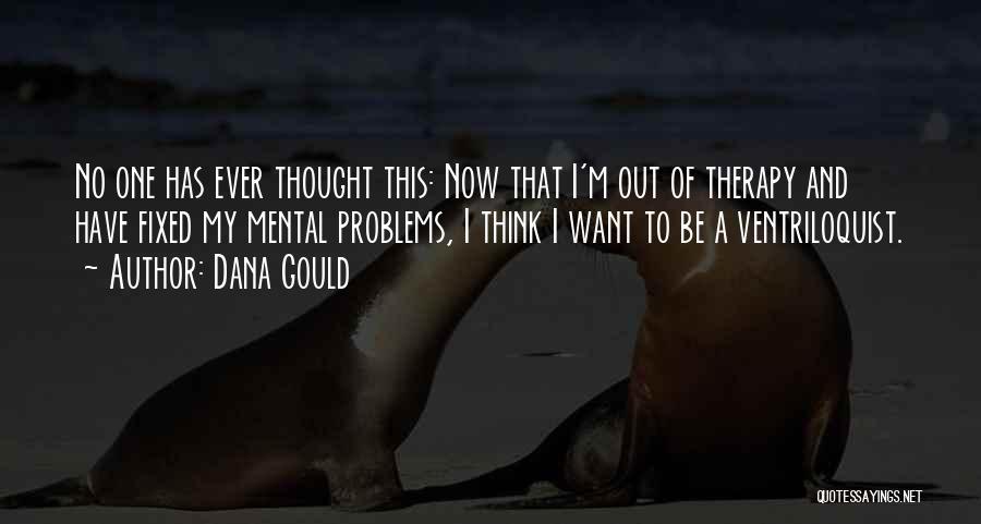 Dana Gould Quotes 1261455