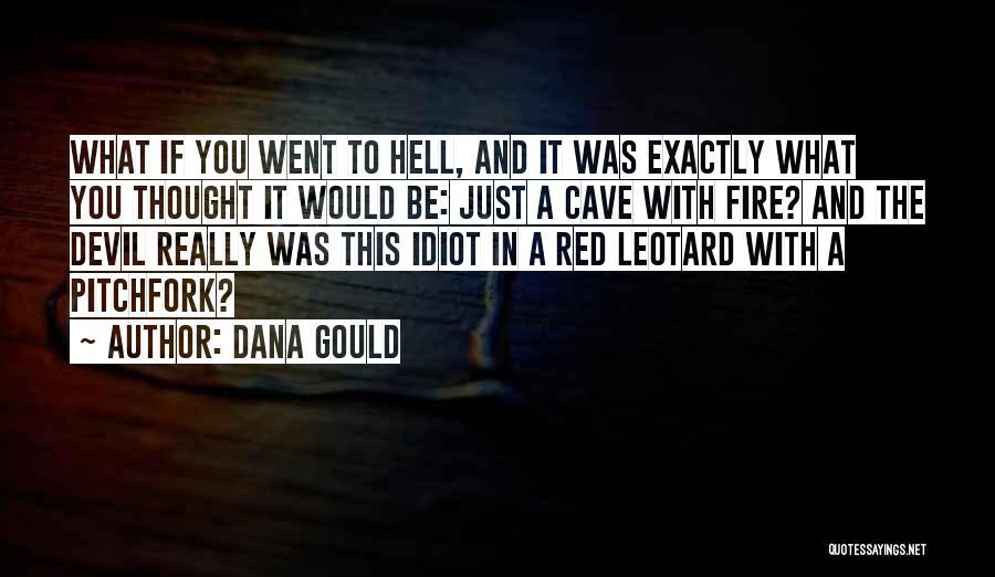 Dana Gould Quotes 1266849