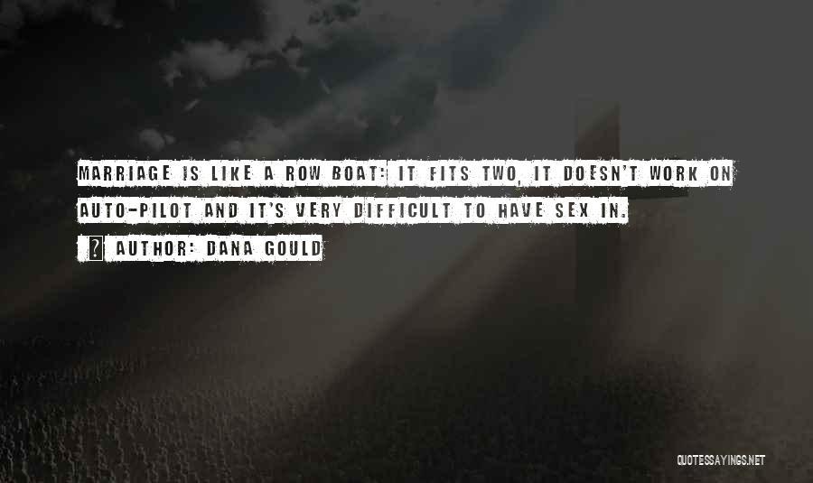 Dana Gould Quotes 1282841