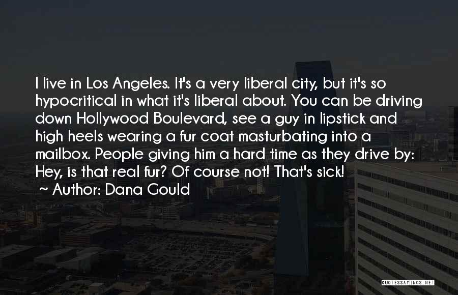 Dana Gould Quotes 1288169