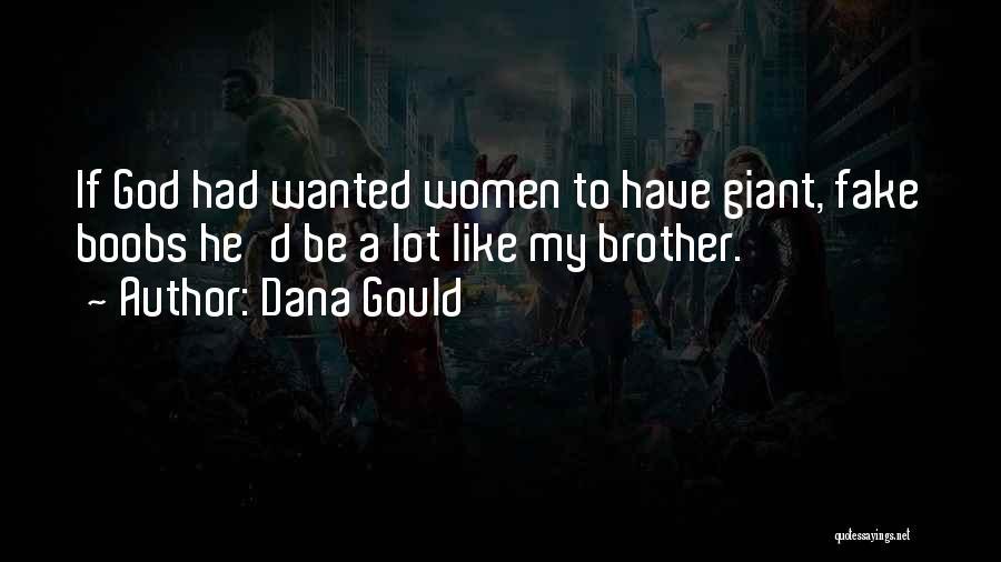 Dana Gould Quotes 1321477