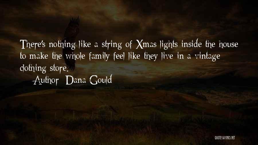 Dana Gould Quotes 1487901