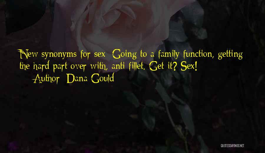 Dana Gould Quotes 1522004