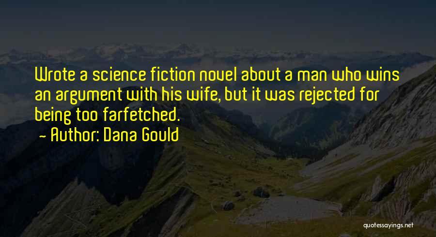 Dana Gould Quotes 1617130