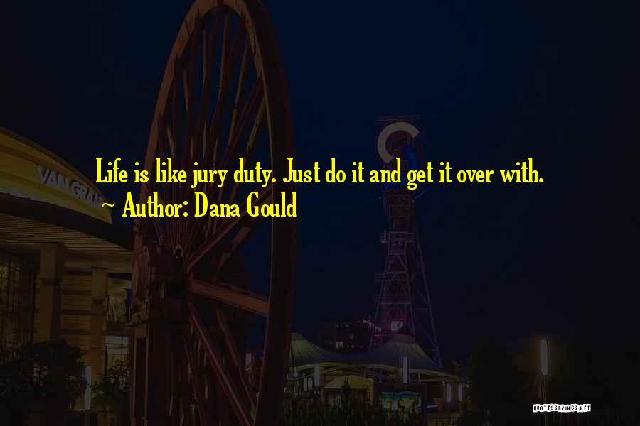 Dana Gould Quotes 1621070