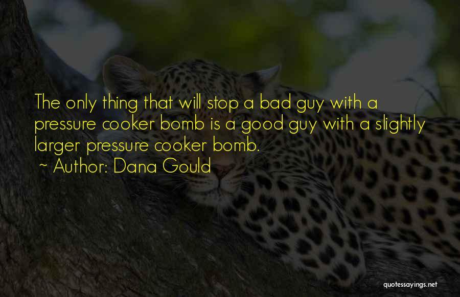 Dana Gould Quotes 1650254
