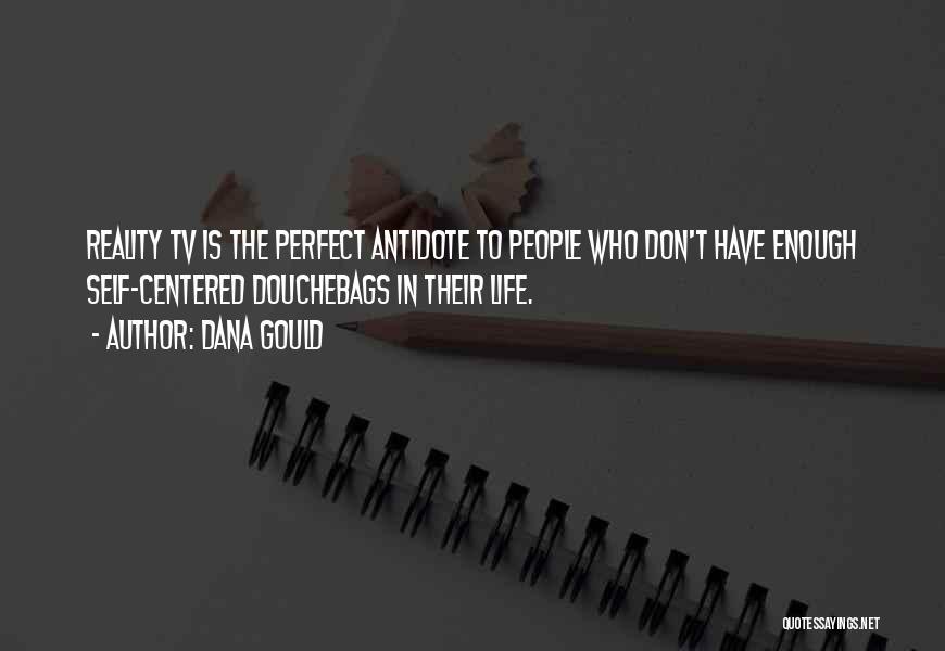 Dana Gould Quotes 1810695