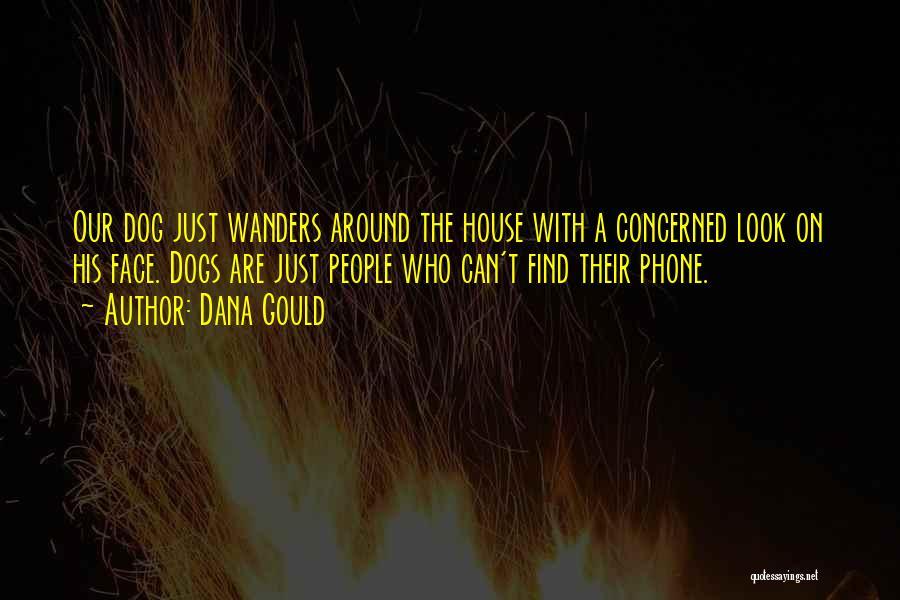 Dana Gould Quotes 1856364