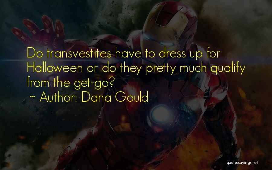 Dana Gould Quotes 1857360