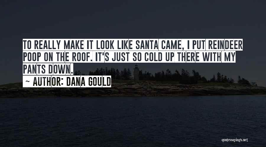 Dana Gould Quotes 1857631