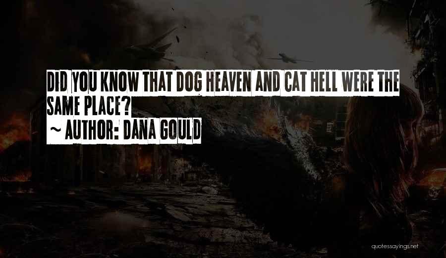 Dana Gould Quotes 1870823