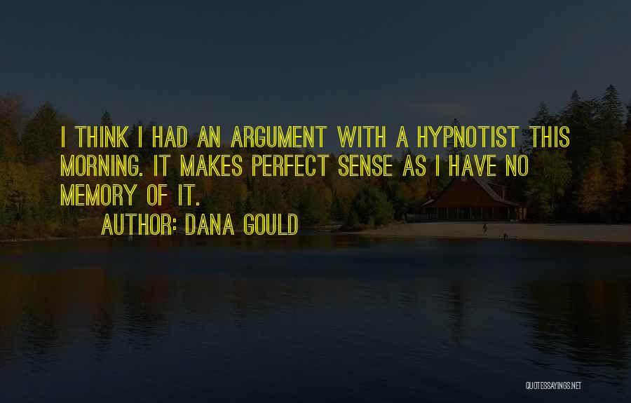 Dana Gould Quotes 1979736