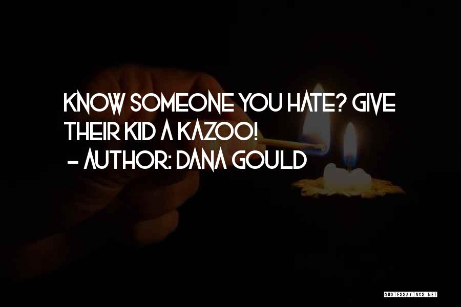 Dana Gould Quotes 206815