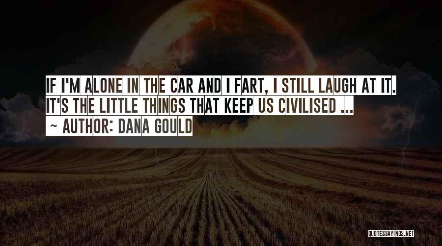 Dana Gould Quotes 2068665