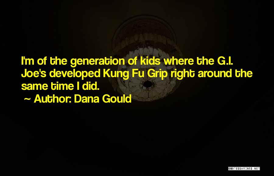 Dana Gould Quotes 2075446