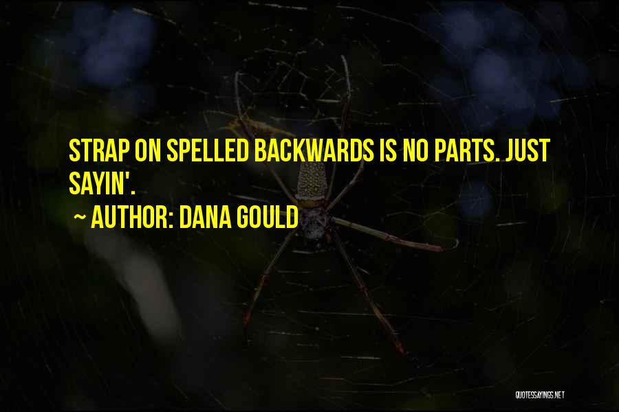 Dana Gould Quotes 2183538