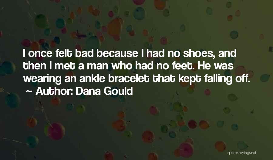Dana Gould Quotes 2188405