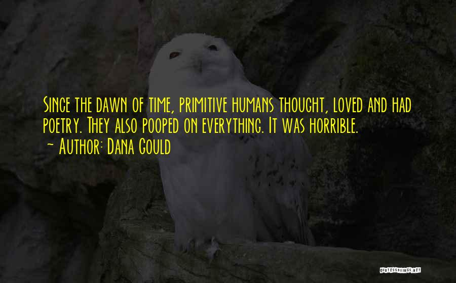 Dana Gould Quotes 2232720