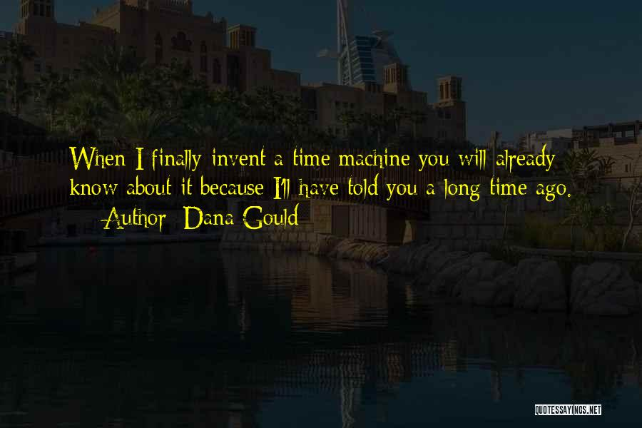 Dana Gould Quotes 269464
