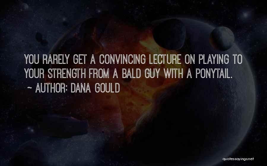 Dana Gould Quotes 270855