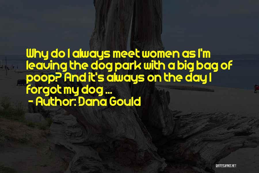 Dana Gould Quotes 441664