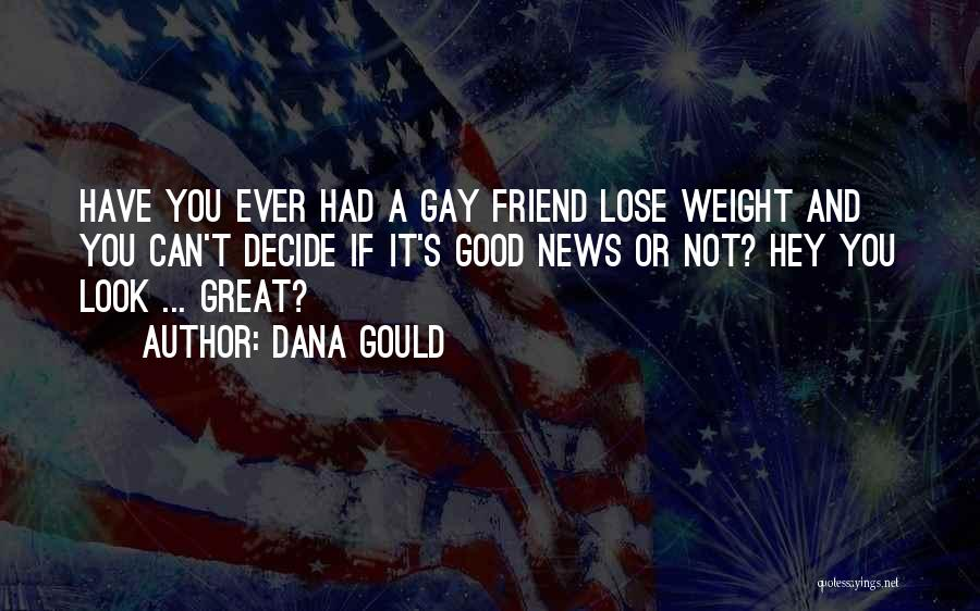 Dana Gould Quotes 465677