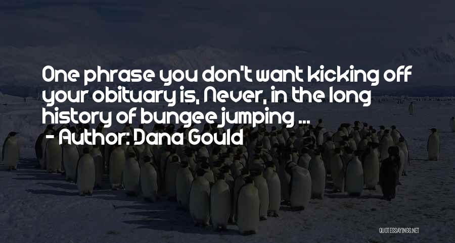 Dana Gould Quotes 501555