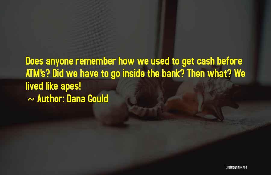 Dana Gould Quotes 568910