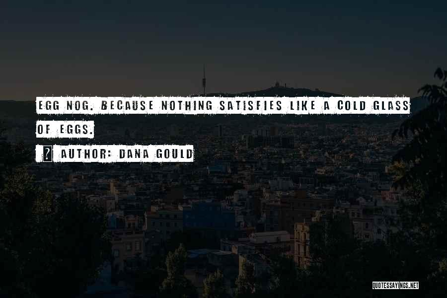 Dana Gould Quotes 580095