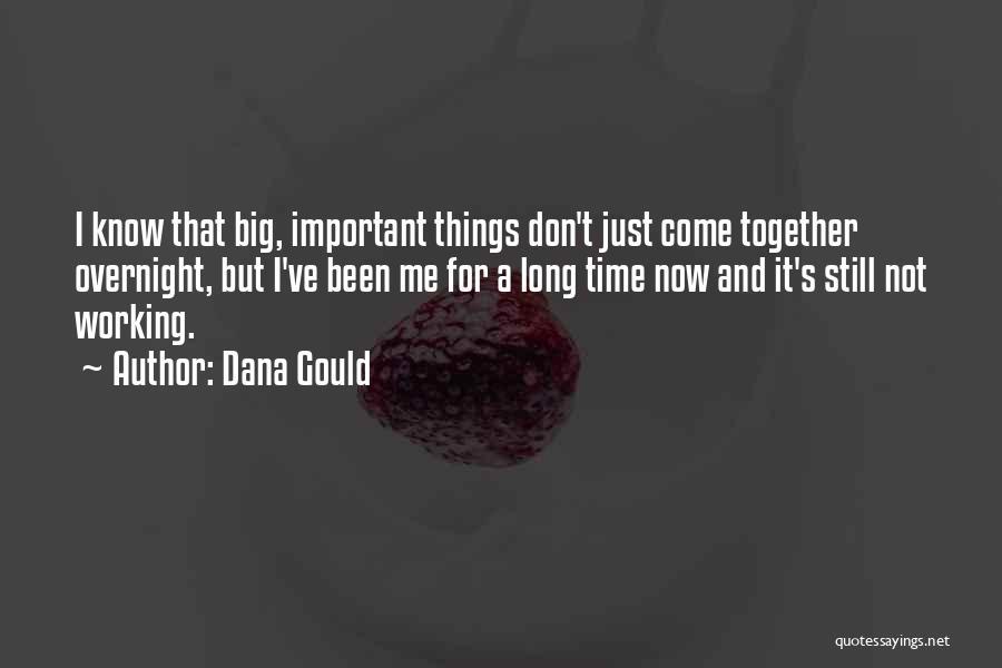Dana Gould Quotes 616247