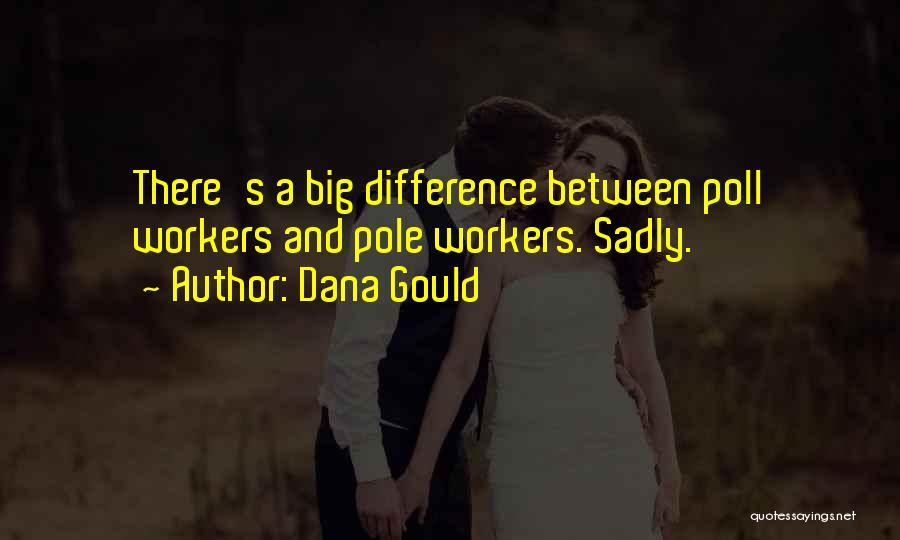 Dana Gould Quotes 677242
