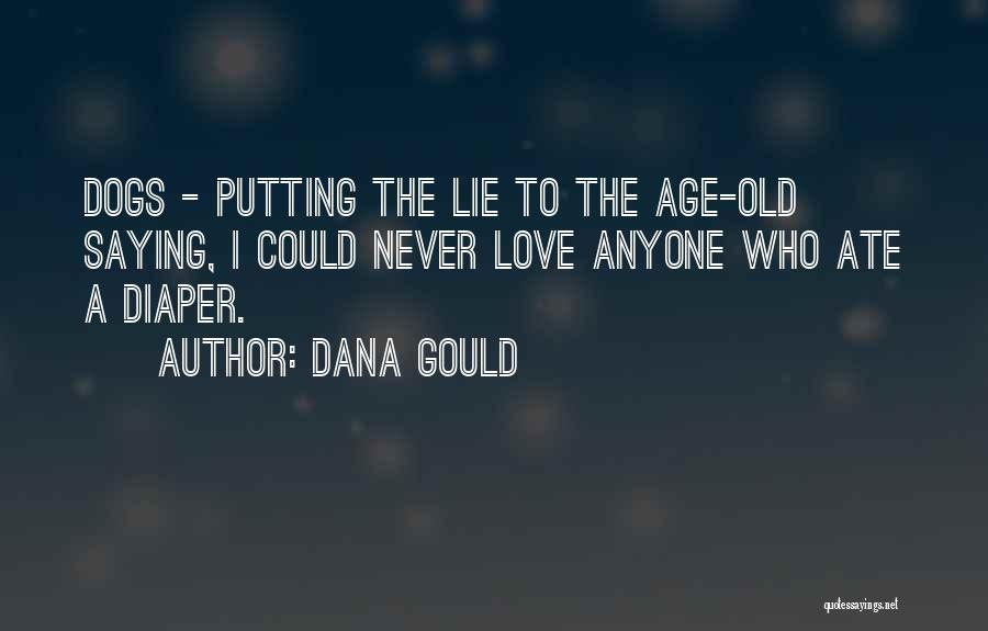 Dana Gould Quotes 722271